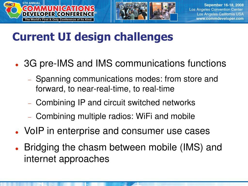 Current UI design challenges