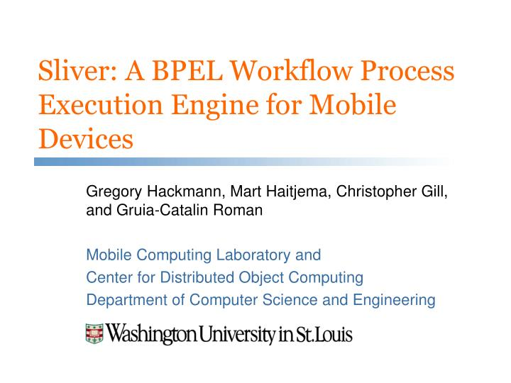 Sliver a bpel workflow process execution engine for mobile devices