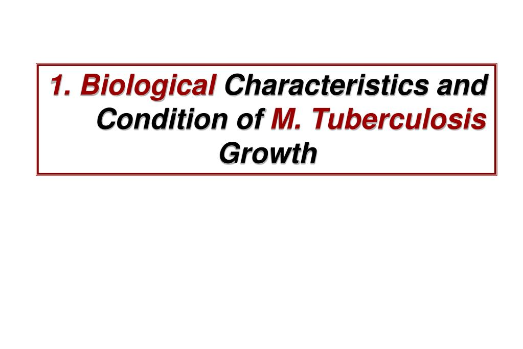 1. Biological