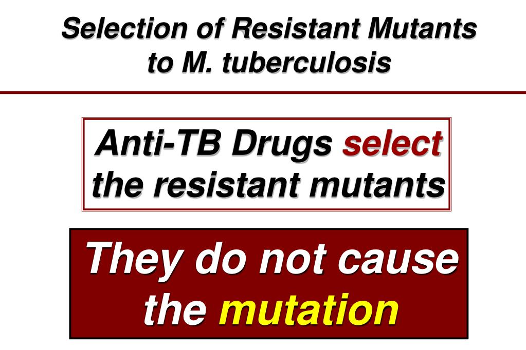 Selection of Resistant Mutants