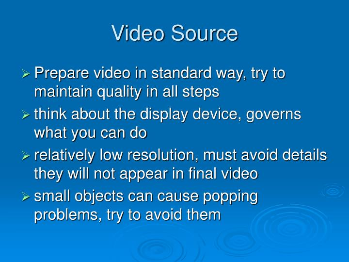 Video source