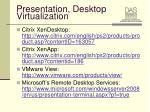 presentation desktop virtualization