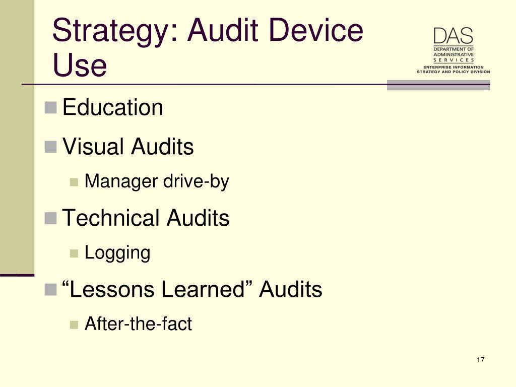 Strategy: Audit Device Use
