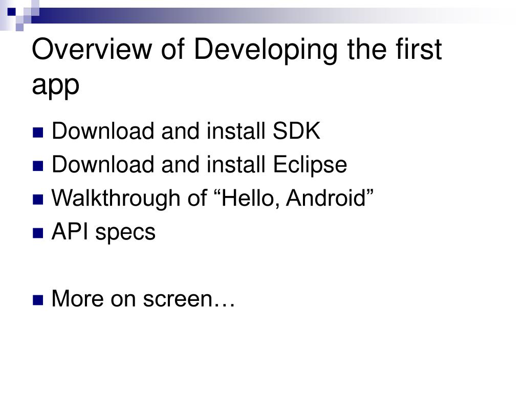 Overview of Developing the first app