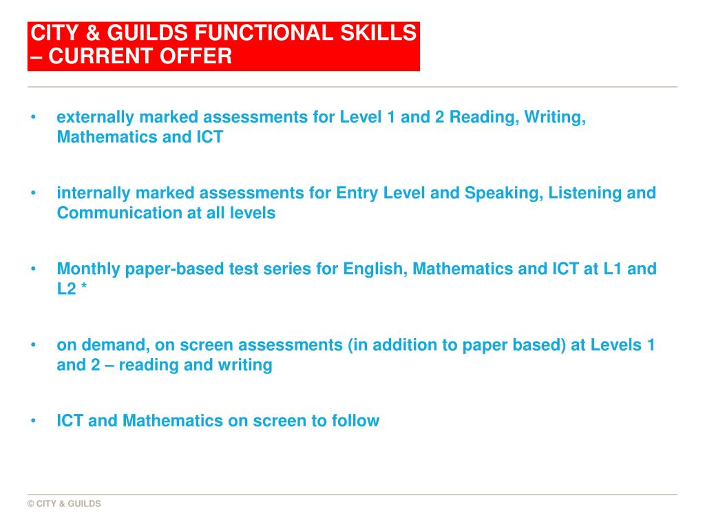 CITY & GUILDS FUNCTIONAL SKILLS – CURRENT OFFER