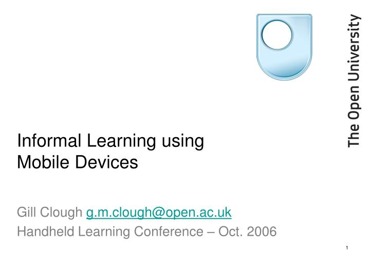 Informal learning using mobile devices