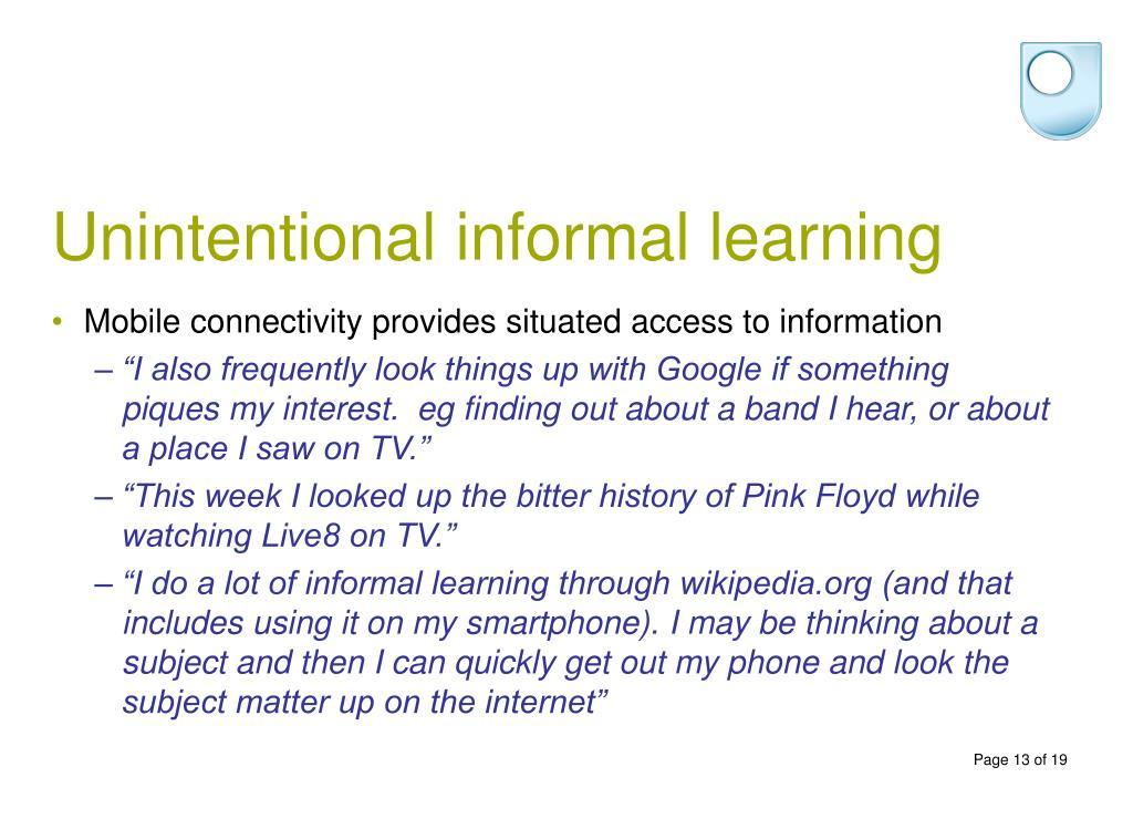 Unintentional informal learning