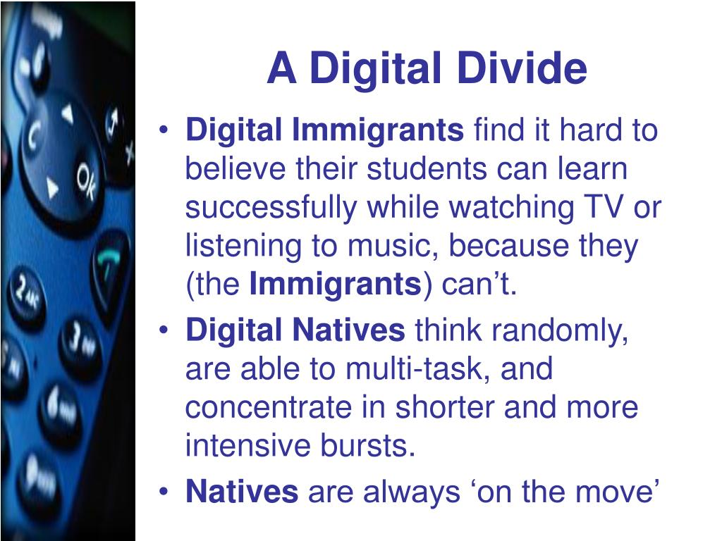 A Digital Divide