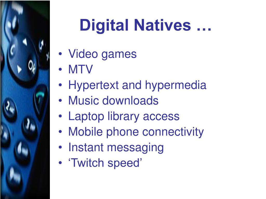 Digital Natives …