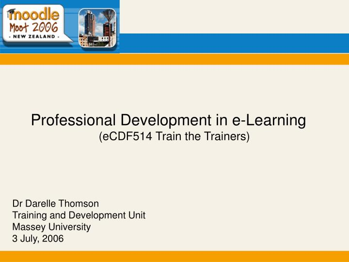 Professional Development in e-Learning