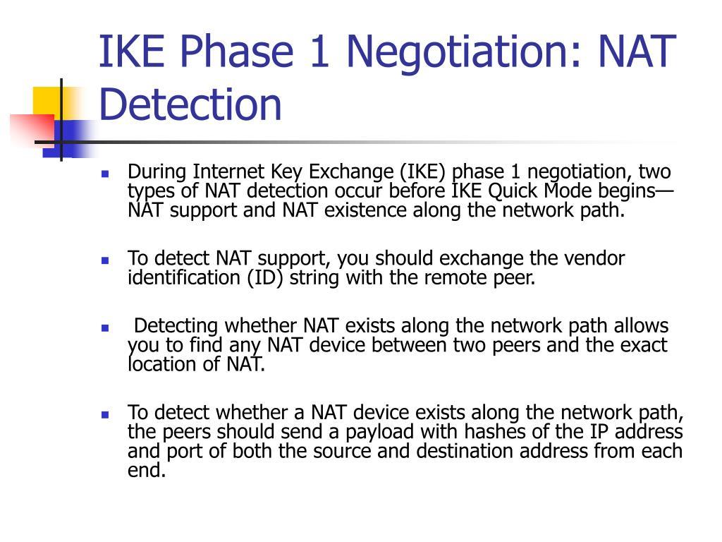 IKE Phase 1 Negotiation: NAT Detection