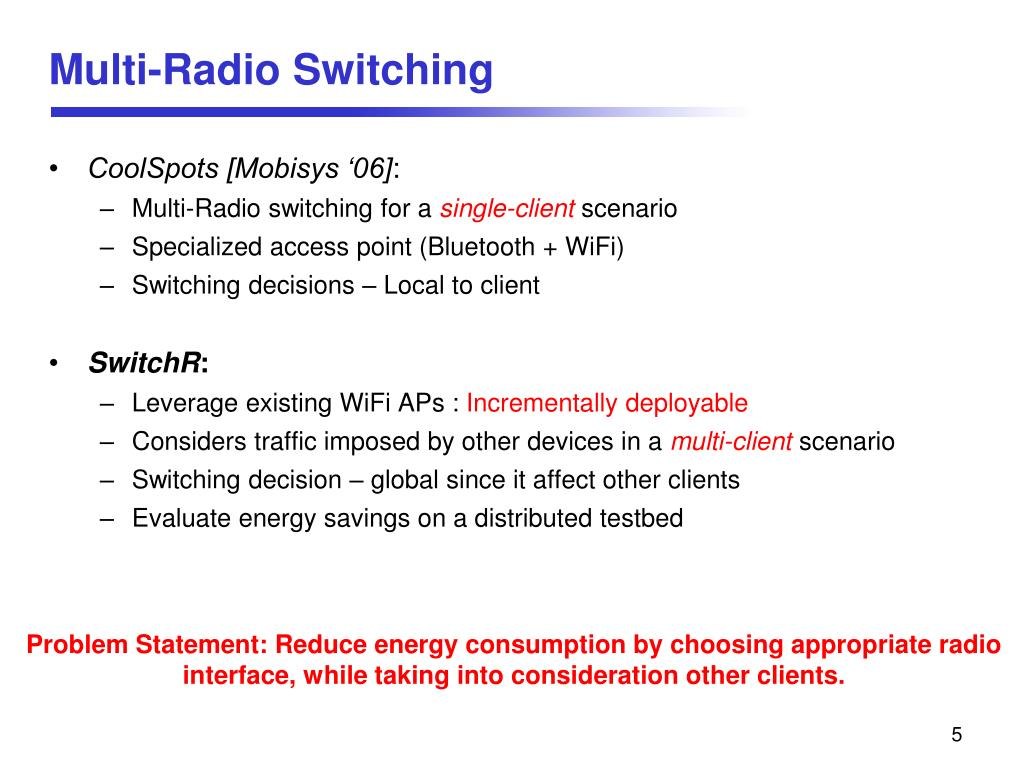 Multi-Radio Switching