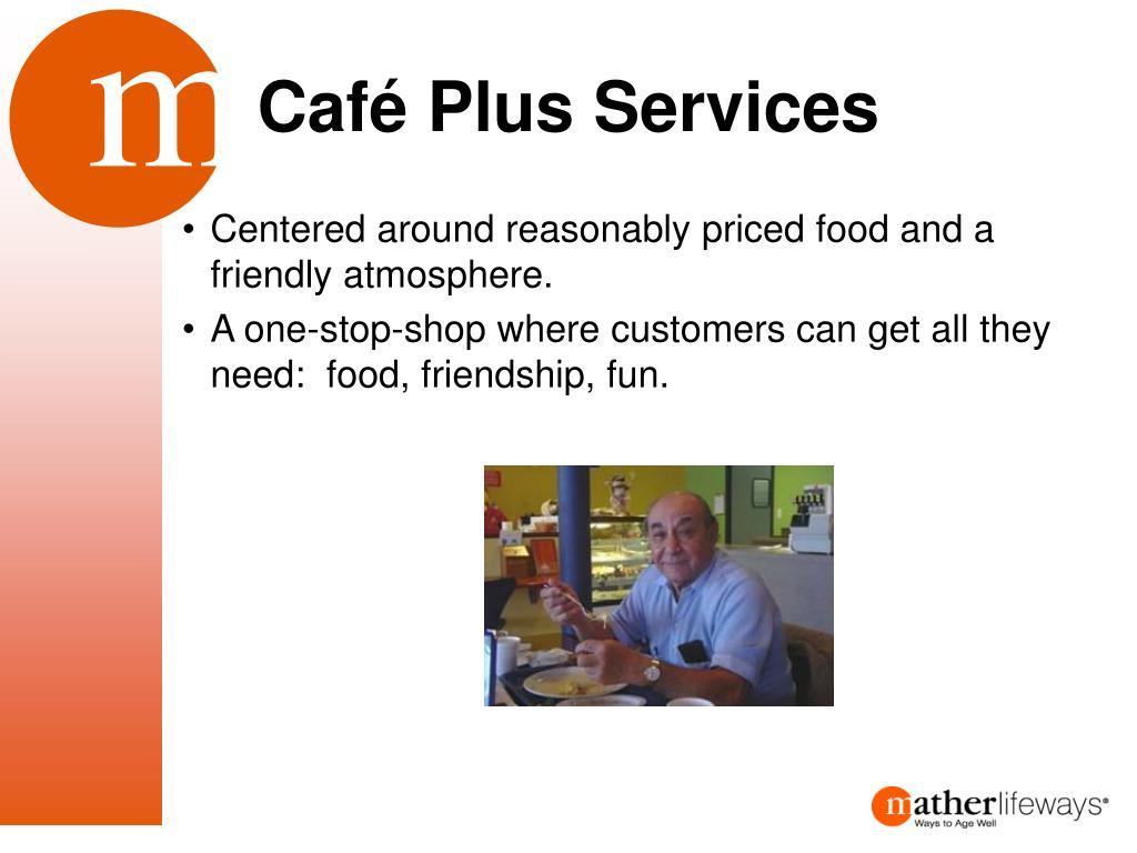 Café Plus Services