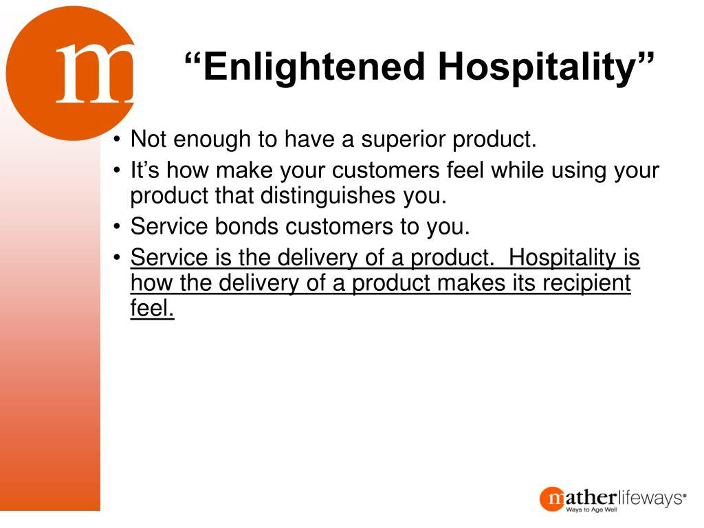 """Enlightened Hospitality"""