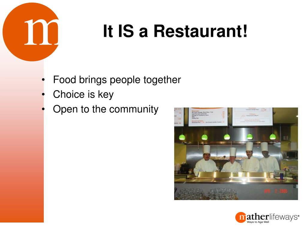 It IS a Restaurant!