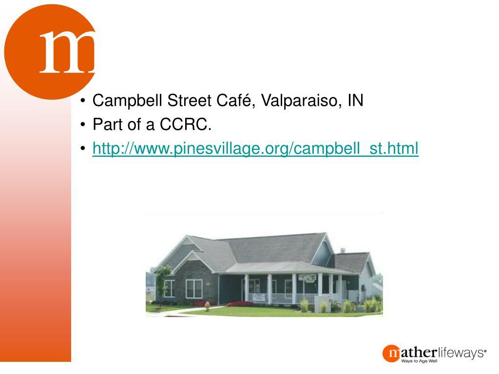 Campbell Street Café, Valparaiso, IN