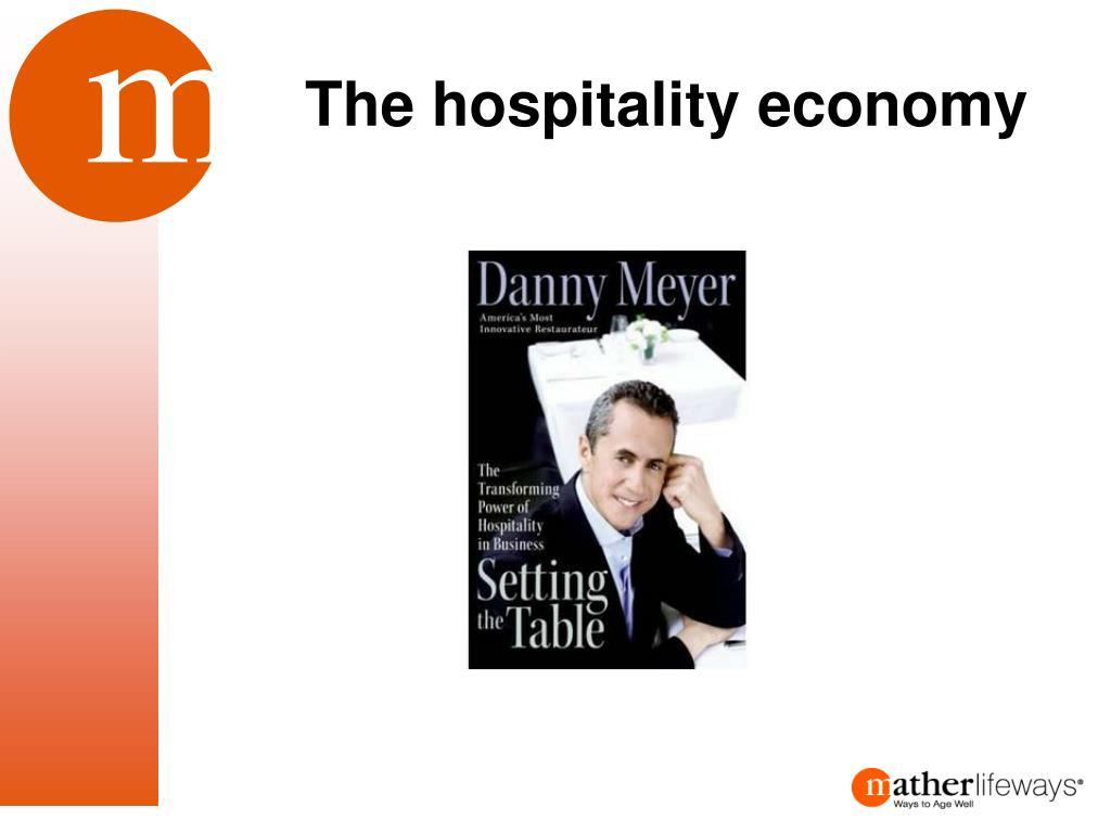 The hospitality economy