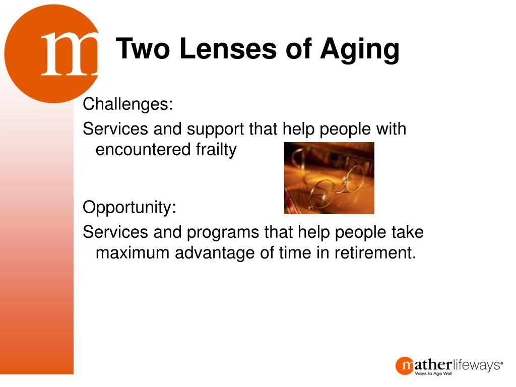 Two Lenses of Aging