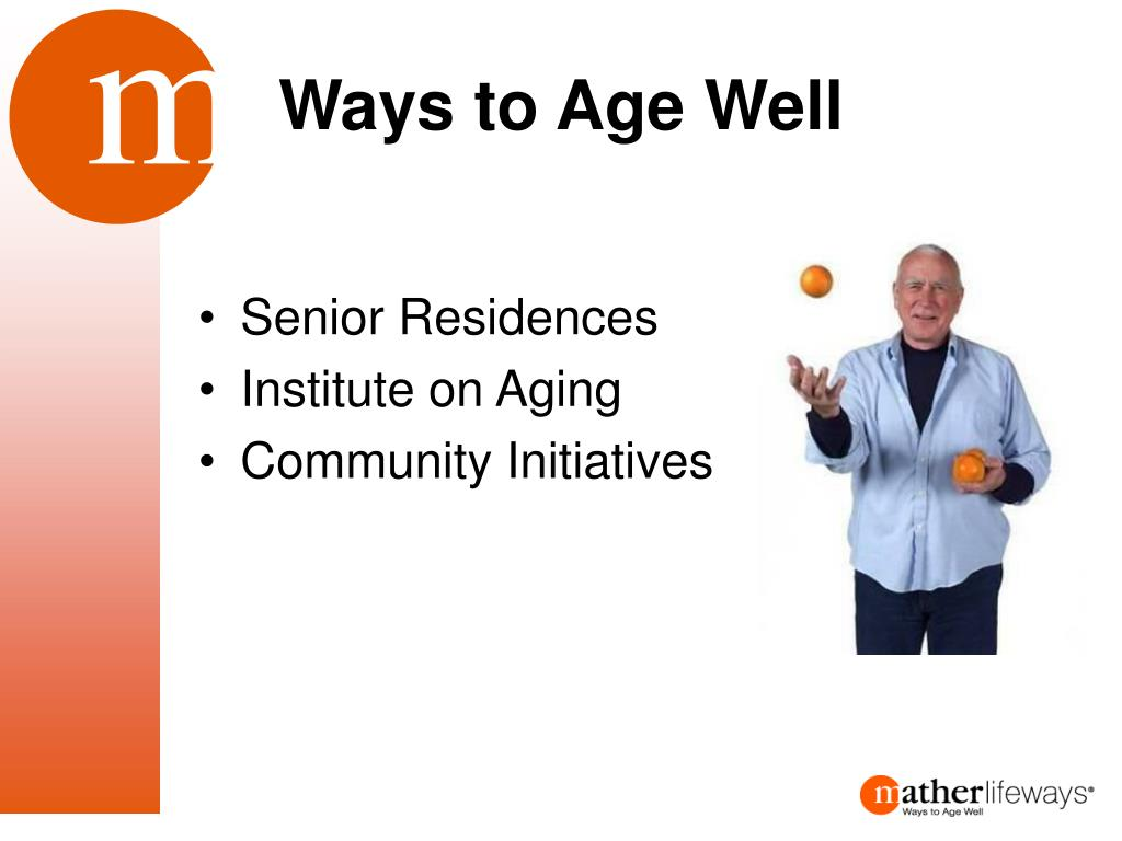 Ways to Age Well