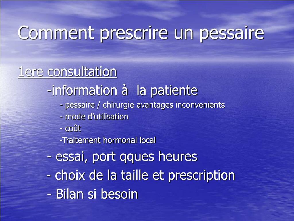 Comment prescrire un pessaire
