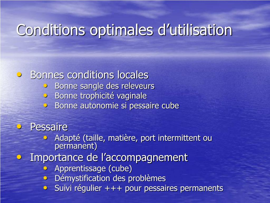 Conditions optimales d'utilisation