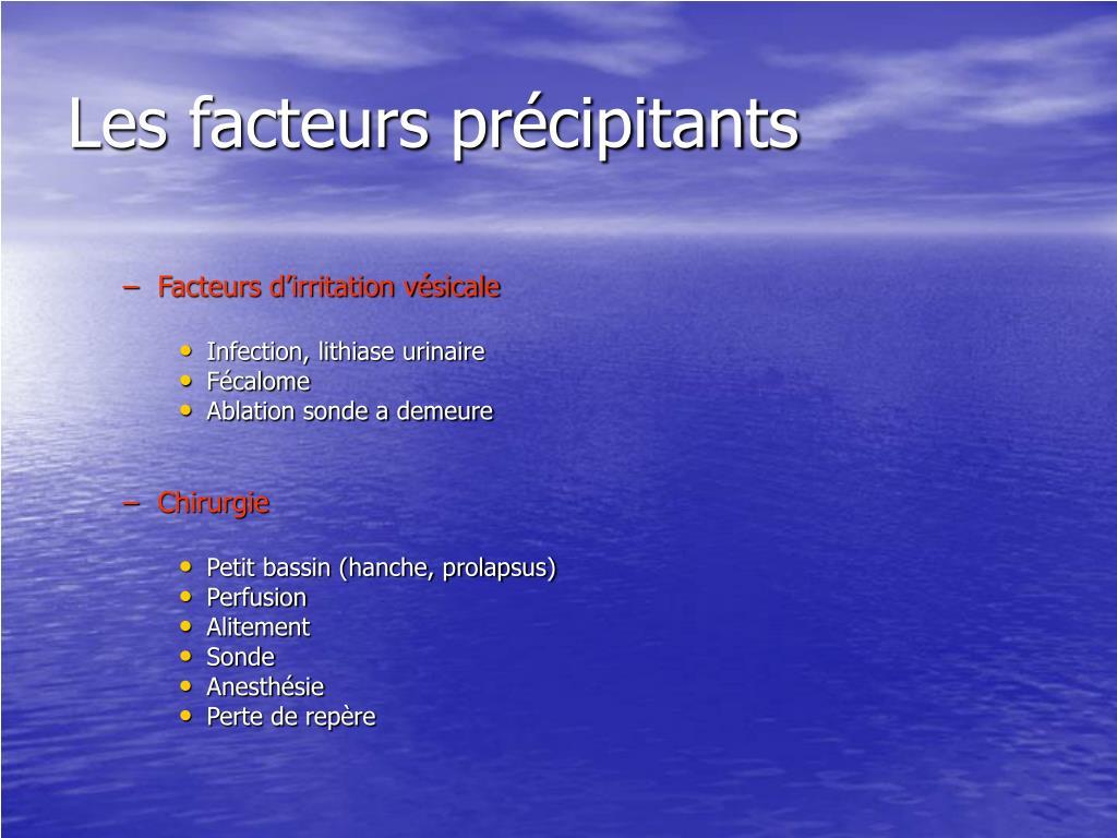 Les facteurs précipitants