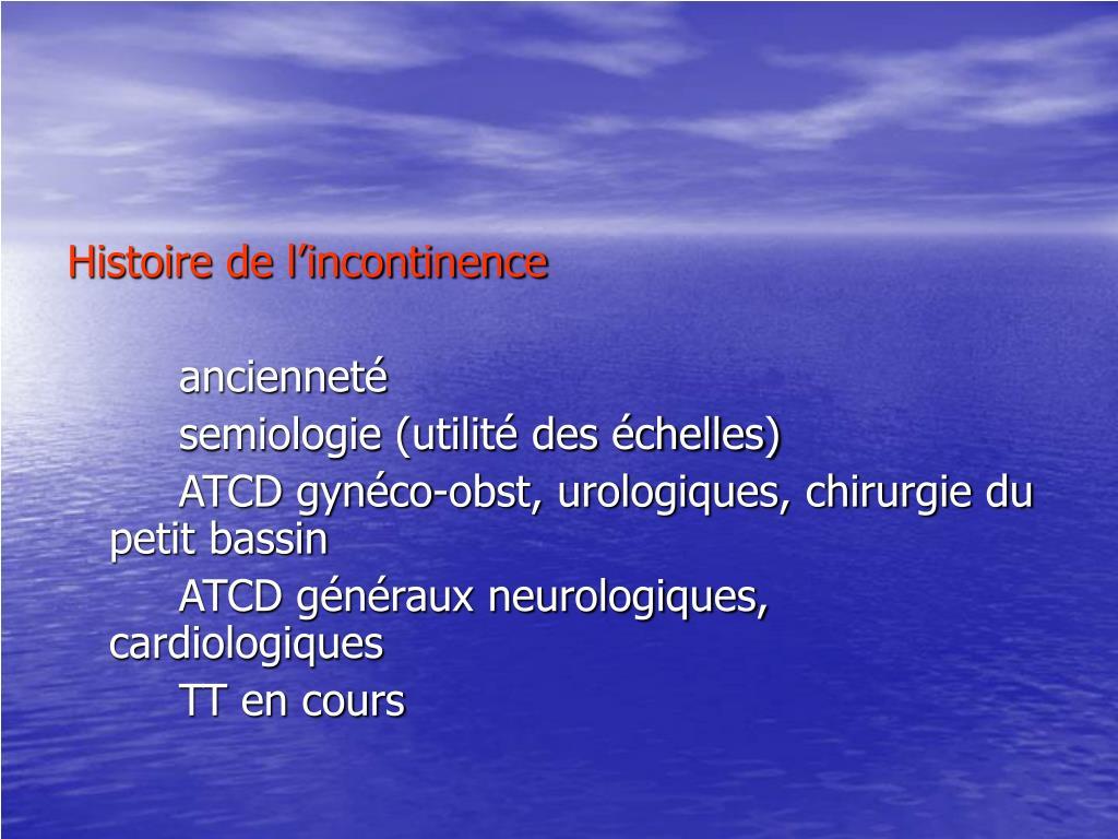 Histoire de l'incontinence