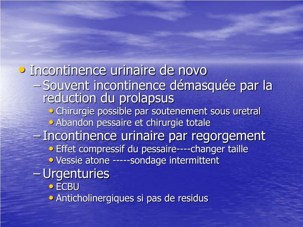 Incontinence urinaire de novo