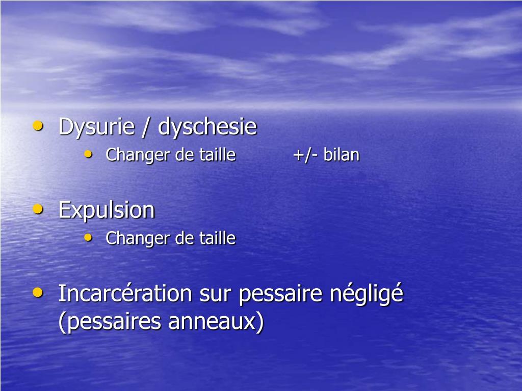 Dysurie / dyschesie