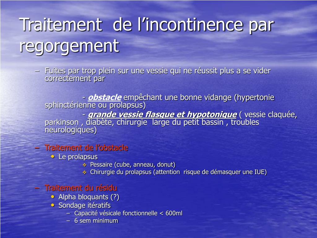 Traitement  de l'incontinence par regorgement