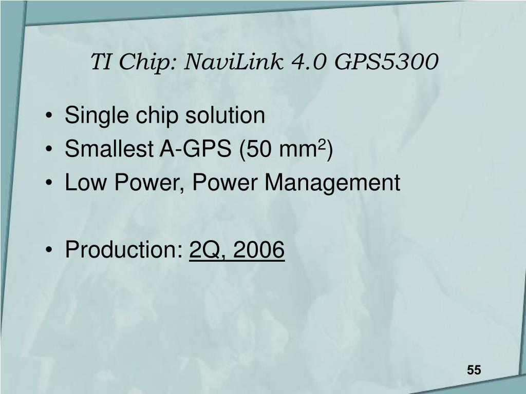 TI Chip: NaviLink 4.0 GPS5300