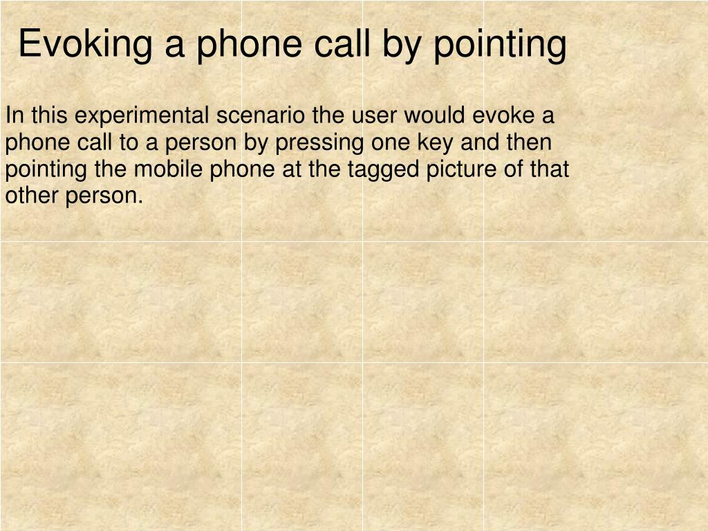Evoking a phone call by pointing