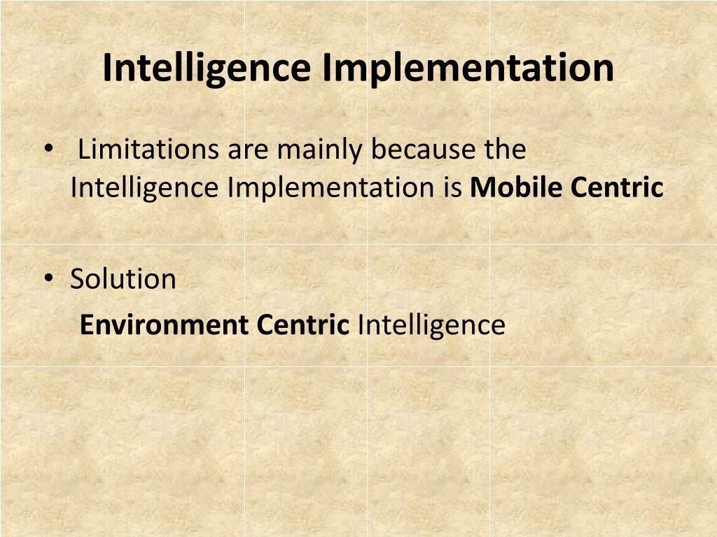 Intelligence Implementation