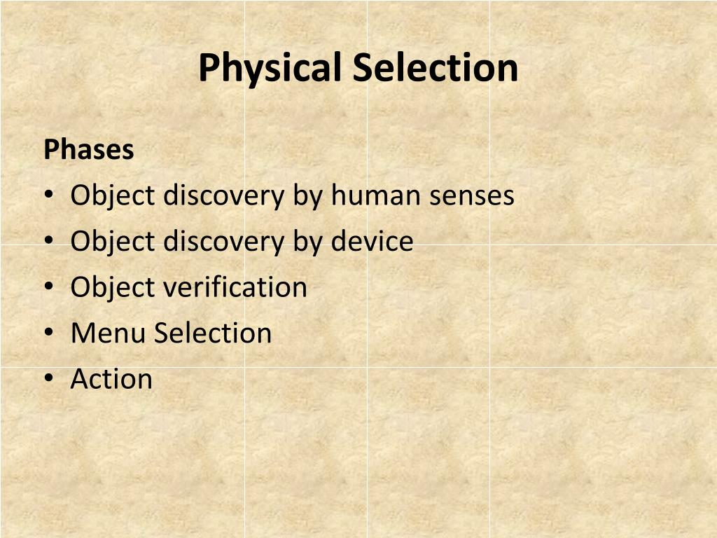 Physical Selection