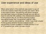user experience and ideas of use