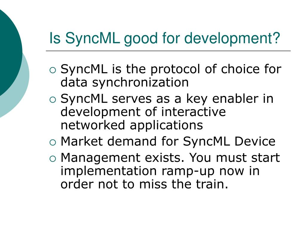 Is SyncML good for development?