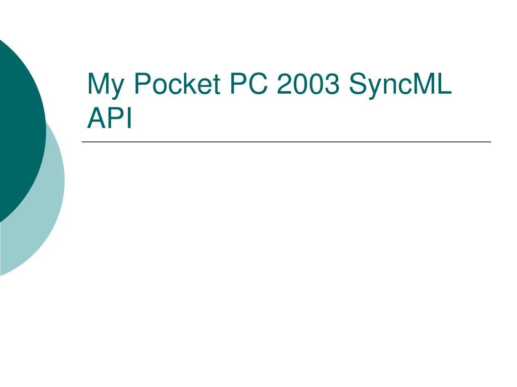 My Pocket PC 2003 SyncML API