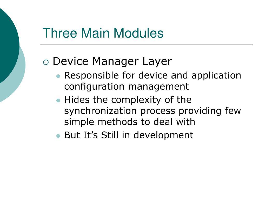 Three Main Modules
