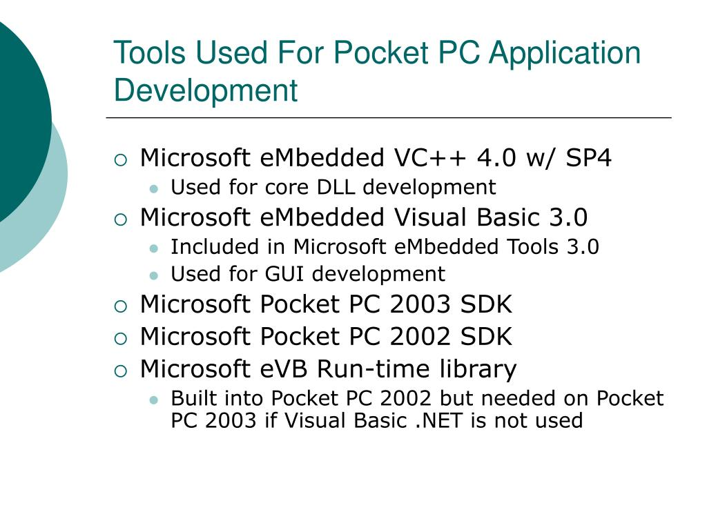 Tools Used For Pocket PC Application Development