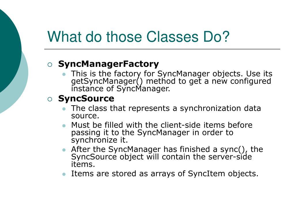 What do those Classes Do?