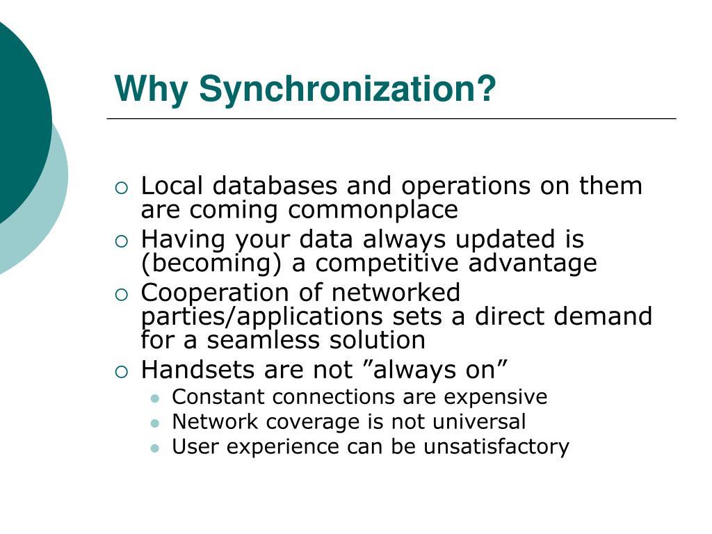 Why Synchronization?