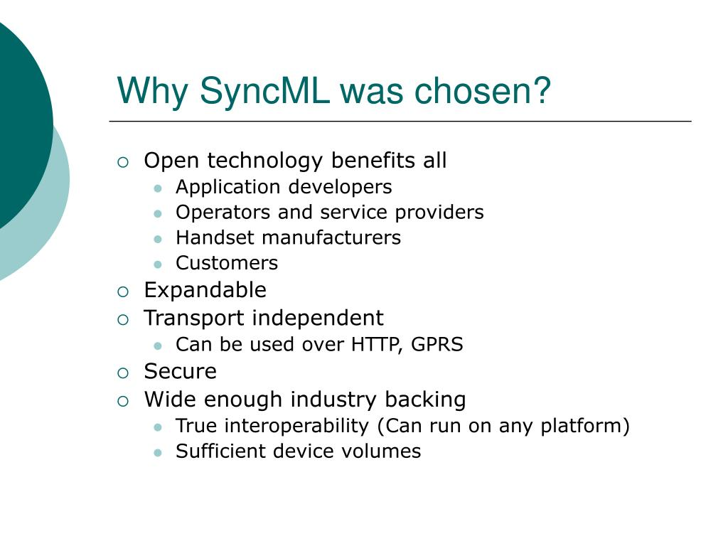 Why SyncML was chosen?