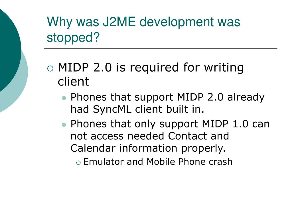 Why was J2ME development was stopped?