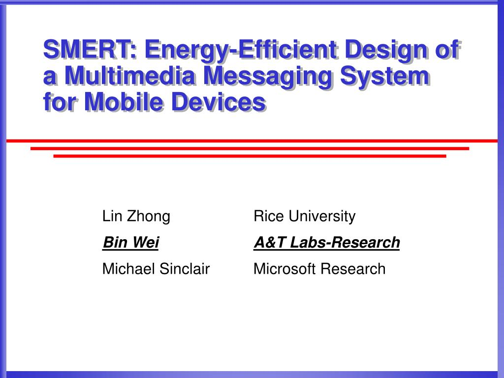 SMERT: Energy-Efficient Design of a Multimedia Messaging System for Mobile Devices