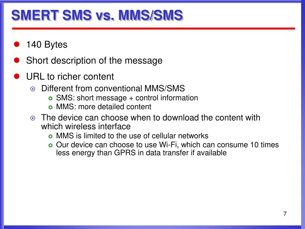 SMERT SMS vs. MMS/SMS