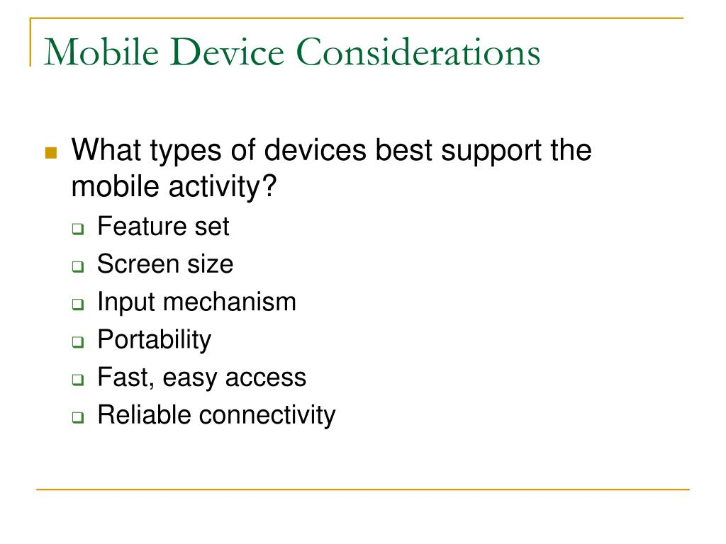 Mobile Device Considerations