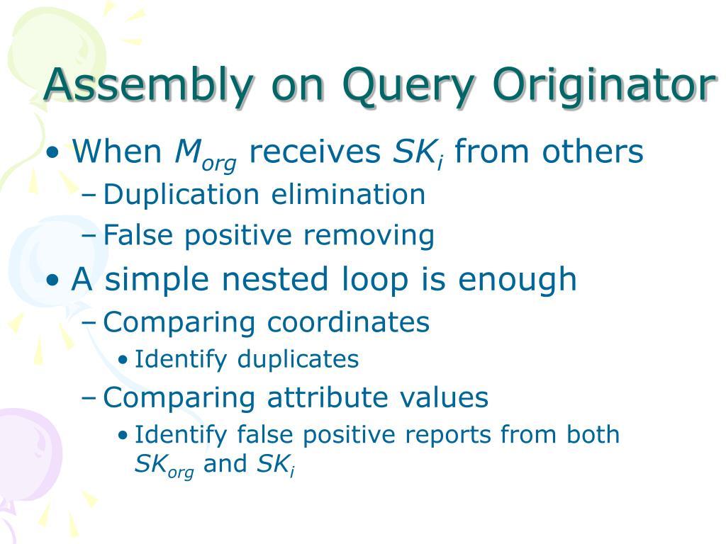 Assembly on Query Originator