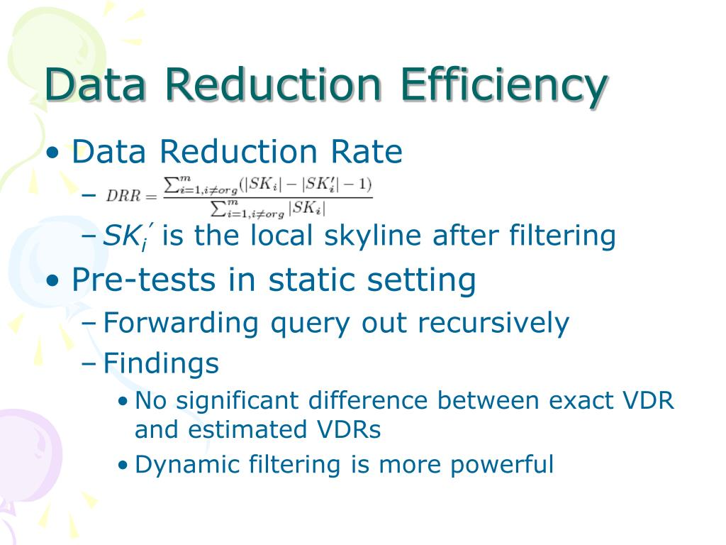 Data Reduction Efficiency
