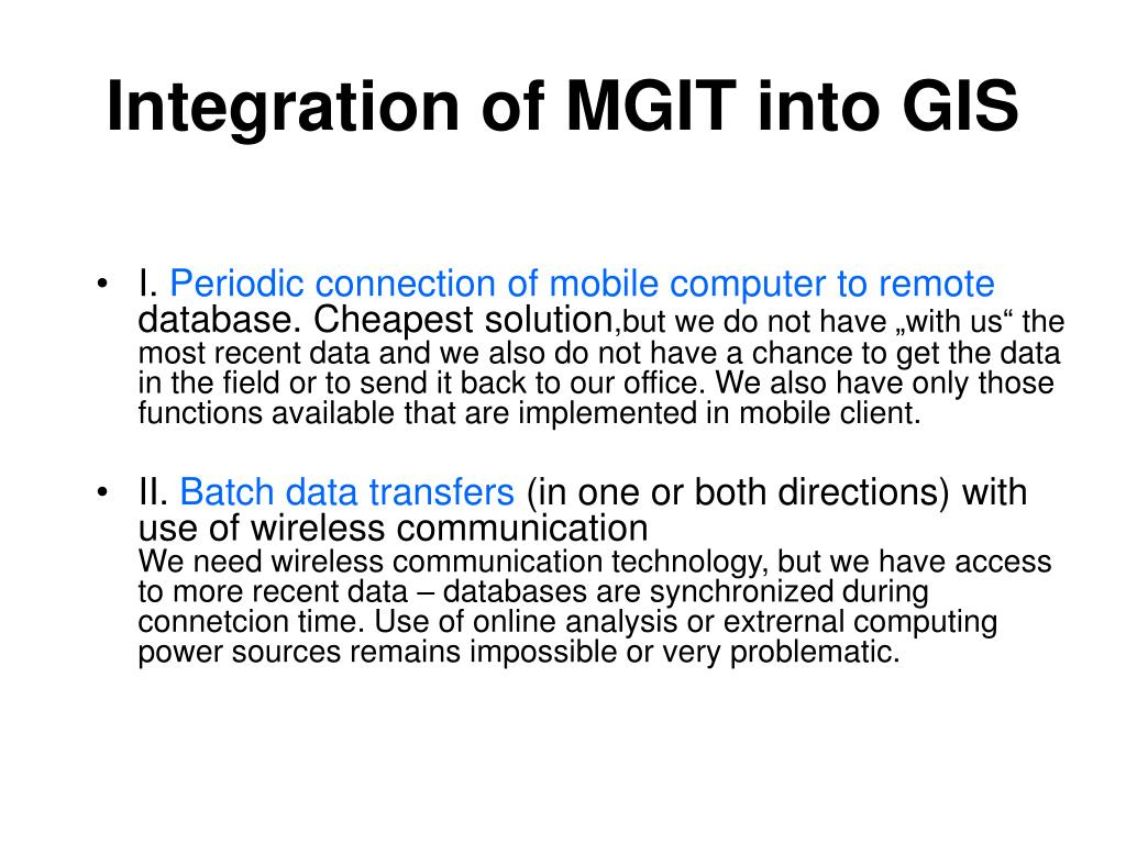 Integration of MGIT into GIS