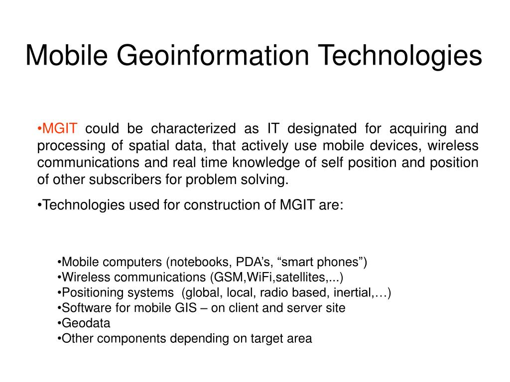 Mobile Geoinformation Technologi